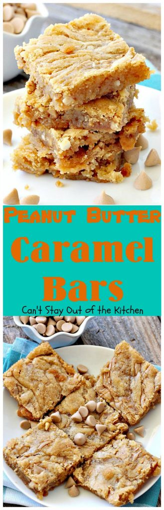 Peanut Butter Caramel Bars | Can't Stay Out of the Kitchen