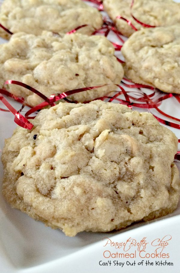 Peanut Butter Chip Oatmeal Cookies | Can't Stay Out of the Kitchen
