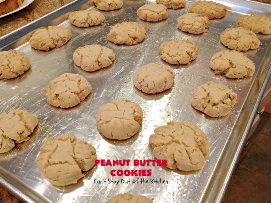 Peanut Butter Cookies | Can't Stay Out of the Kitchen | These are our favorite #PeanutButter #Cookies. We've been making these cookies for over 40 years and this is still our favorite #recipe. Terrific for #Tailgating parties, potlucks, backyard BBQs or #holidays. #PeanutButterCookies #dessert #HolidayDessert #PeanutButterDessert #FavoritePeanutButterCookies