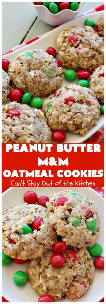 Peanut Butter M&M Oatmeal Cookies | Can't Stay Out of the Kitchen | these fantastic #Oatmeal #Cookies include #coconut #pecans & #PeanutButter #M&Ms. They are so awesome. #Dessert #PeanutButterDessert #OatmealCookie #PeanutButterCookie #Chocolate #tailgating #PeanutButterM&Ms