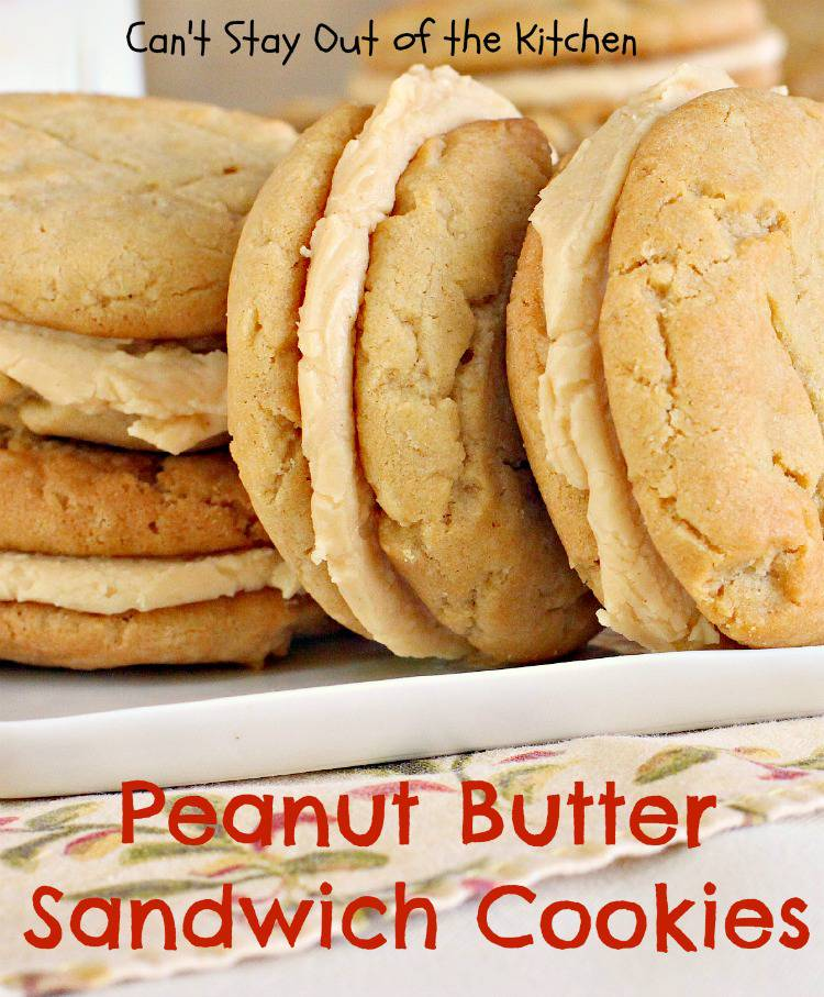 Peanut Butter Sandwich Cookies - Can't Stay Out of the Kitchen