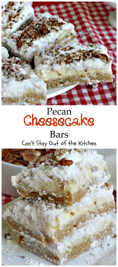 Pecan Cheesecake Bars | Can't Stay Out of the Kitchen