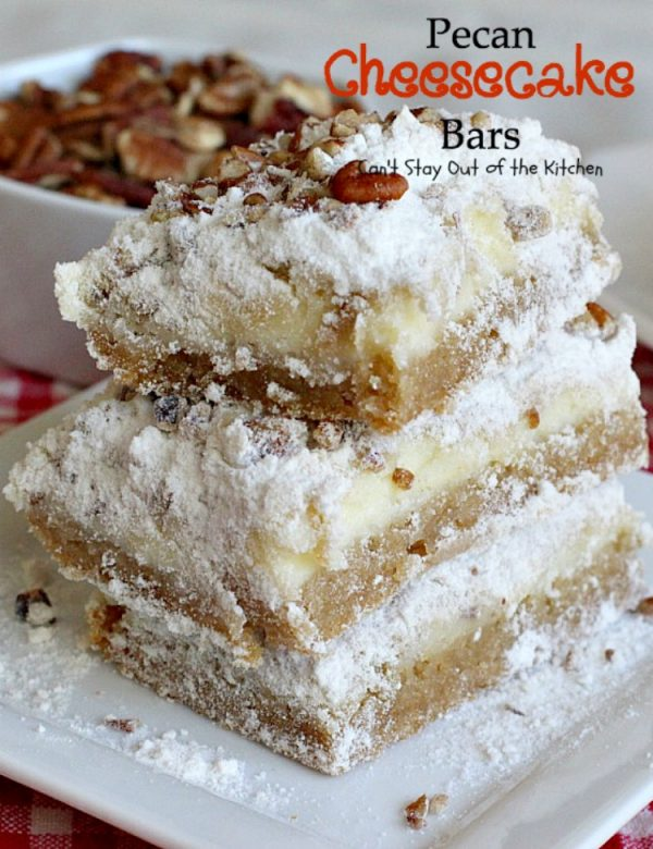 Pecan Cheesecake Bars   Can't Stay Out of the Kitchen