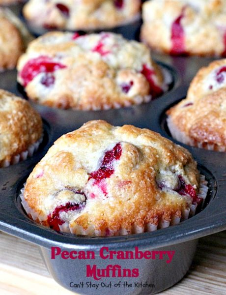 Pecan Cranberry Muffins | Can't Stay Out of the Kitchen | these scrumptious #muffins are filled with #cranberries #lemon and #pecans. They make such a great treat for a #holiday #breakfast when cranberries are easily obtainable. We love them.