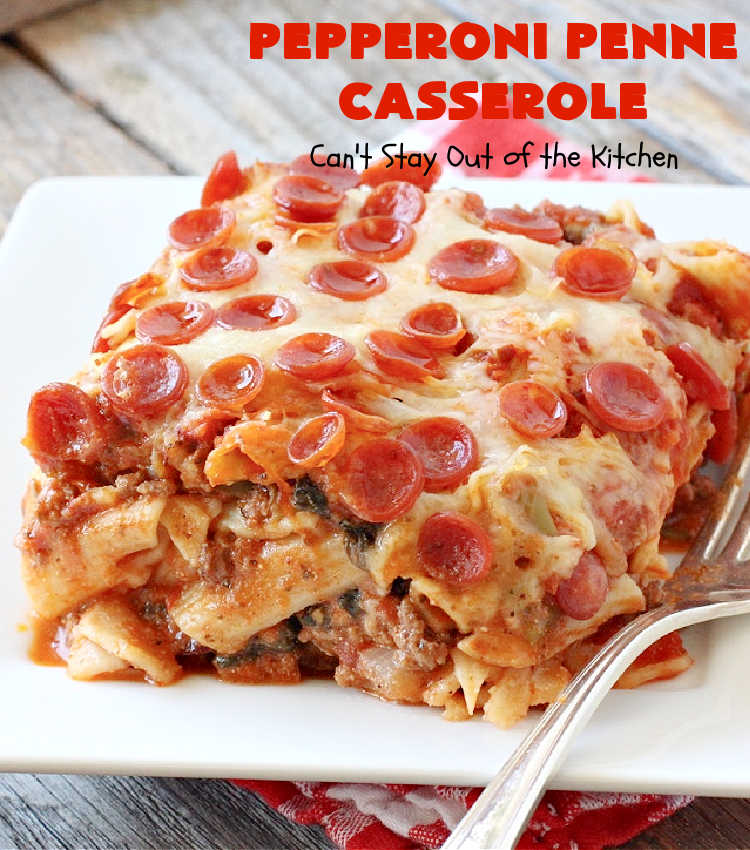 Pepperoni Penne Casserole | Can't Stay Out of the Kitchen | this terrific #pasta dish includes 3 cheeses, #spinach, #pepperoni & #GlutenFree #PennePasta. The flavors are amazing. This is terrific for company dinners. Make it GF or use regular pasta noodles. #beef #GroundBeef #PepperoniPenneCasserole
