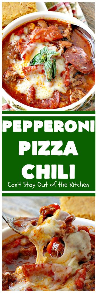 Pepperoni Pizza Chili | Can't Stay Out of the Kitchen | best #chili ever! This one combines #TexMex with #Italian for one incredible chili. #soup #glutenfree #pepperoni #mozzarellacheese #crockpot