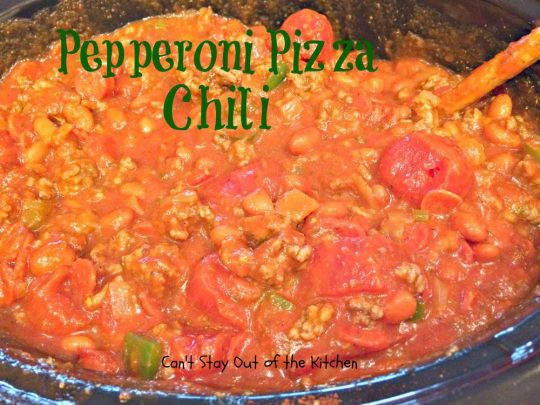 Pepperoni Pizza Chili - IMG_5845