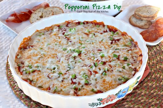 Pepperoni Pizza Dip | Can't Stay Out of the Kitchen | sensational #appetizer that tastes just like eating #pepperonipizza on a cracker or bagel chip! We served this for the #SuperBowl and loved it! The dip itself is #glutenfree. #pepperoni #pizza
