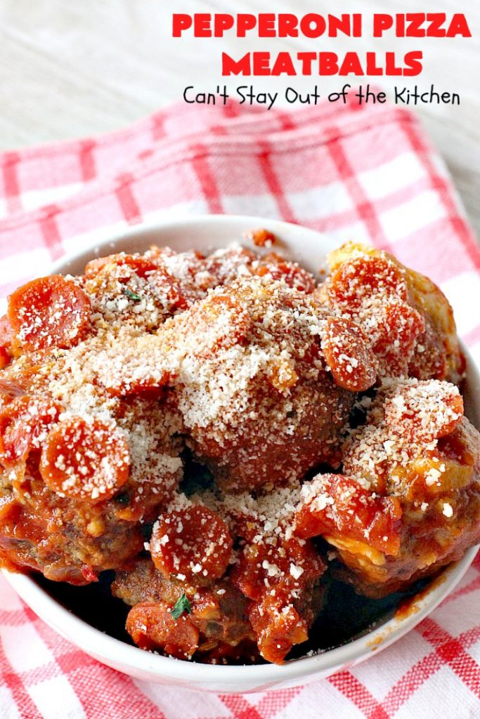 Pepperoni Pizza Meatballs   Can't Stay Out of the Kitchen   This is like eating #PepperoniPizza but in #meatball form! These fabulous #meatballs are stuffed with #pepperoni & #mozzarella cheese cubes. The #marinara sauce also includes pepperoni. Absolutely mouthwatering. #pasta #glutenfree