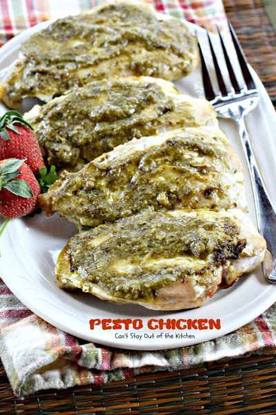 Pesto Chicken | Can't Stay Out of the Kitchen