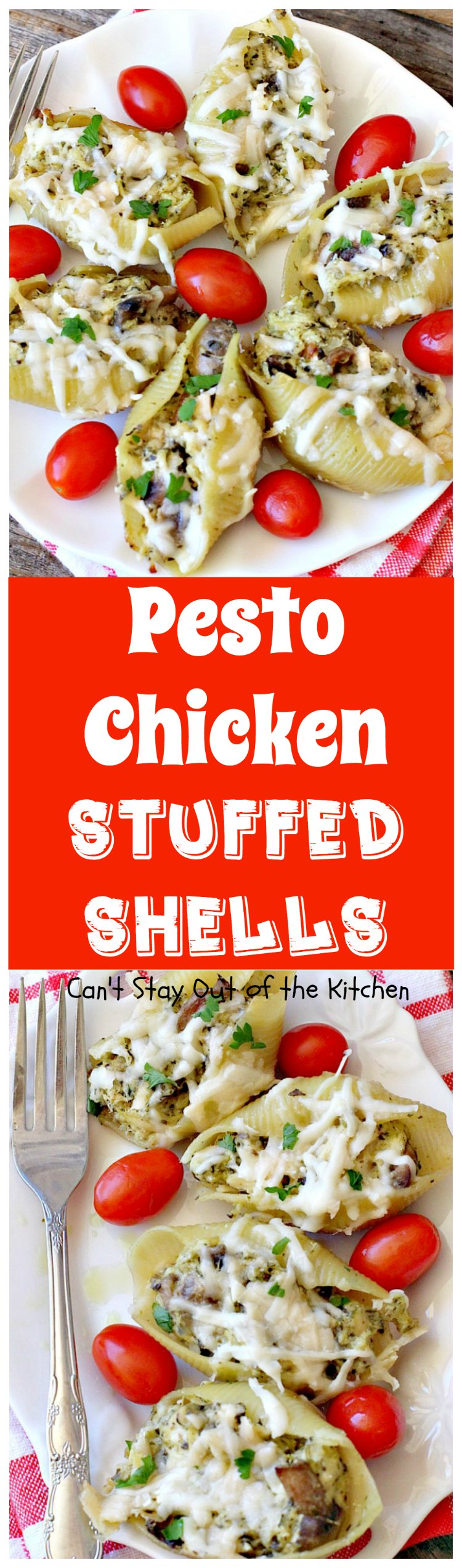 Pesto Chicken Stuffed Shells | Can't Stay Out of the Kitchen