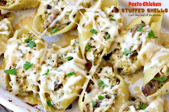 Pesto Chicken Stuffed Shells | Can't Stay Out of the Kitchen | this #pasta dish is superb! #chicken, #pesto sauce, 3 #cheeses, mushrooms & seasonings make it the perfect entree for dinner. Our company raved over it!
