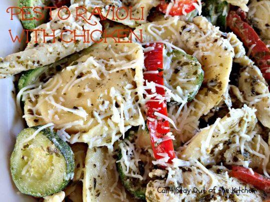 Pesto Ravioli with Chicken - IMG_2408.jpg