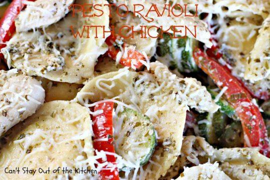 Pesto Ravioli with Chicken - IMG_7504.jpg