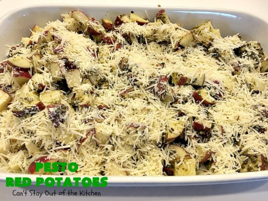 Pesto Red Potatoes | Can't Stay Out of the Kitchen | This super easy 3-ingredient #recipe is absolutely mouthwatering. Our company raved over this #casserole. It's a terrific side dish for company or #holiday dinners like #MothersDay or #FathersDay. #pesto #parmesancheese #glutenfree