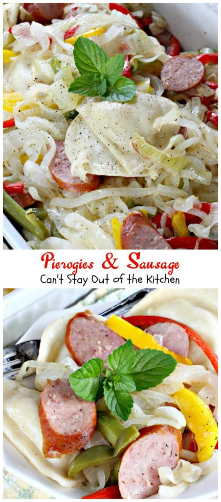 Pierogies & Sausage | Can't Stay Out of the Kitchen
