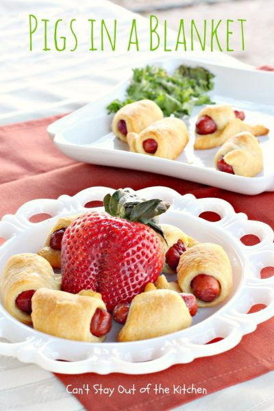 Pigs in a Blanket | Can't Stay Out of the Kitchen