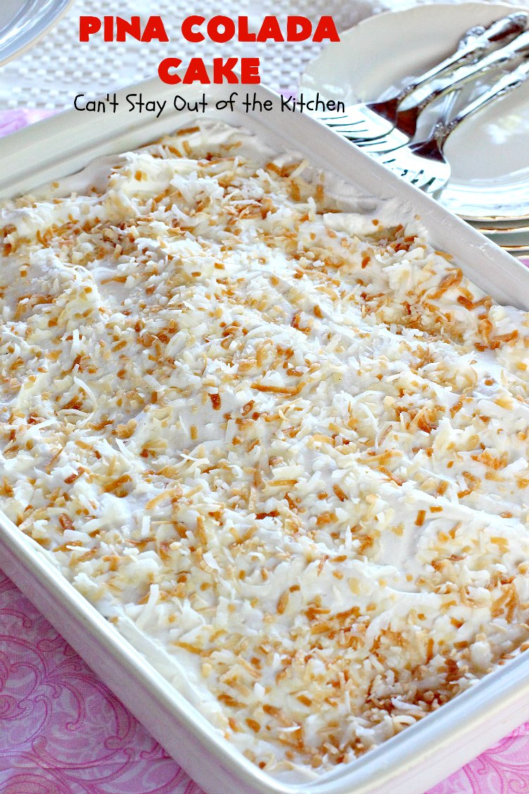 Pina Colada Cake - Can\'t Stay Out of the Kitchen