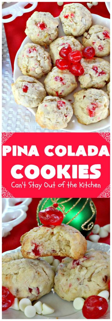 Pina Colada Cookies | Can't Stay Out of the Kitchen | these spectacular #Christmas #cookies have #pineapple, #coconut, #almonds, #candiedcherries & vanilla chips. They are out of this world good! Perfect for #holiday #baking & #ChristmasCookie Exchanges. #dessert #CherryDessert #PineappleDessert #PinaColada #ChristmasCookieExchange