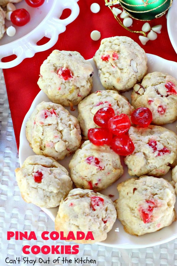 Pina Colada Cookies   Can't Stay Out of the Kitchen   these spectacular #Christmas #cookies have #pineapple, #coconut, #almonds, #candiedcherries & vanilla chips. They are out of this world good! Perfect for #holiday #baking & #ChristmasCookie Exchanges. #dessert #CherryDessert #PineappleDessert #PinaColada #ChristmasCookieExchange