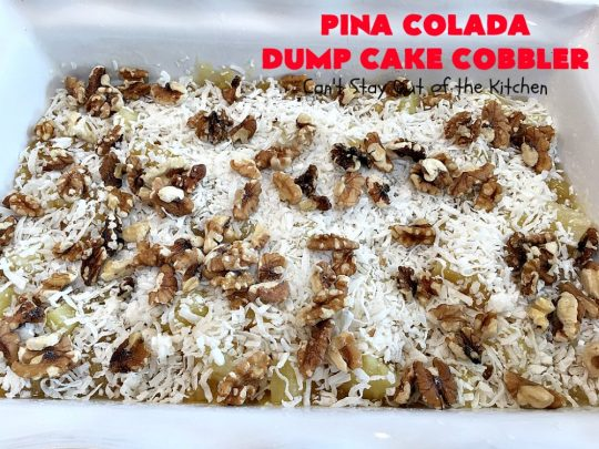 Pina Colada Dump Cake Cobbler | Can't Stay Out of the Kitchen | this easy 6-ingredient #dessert will have you salivating from the first bite. It's so easy to toss together that it's perfect for potlucks, company desserts or family dinners. #PinaColada #PinaColadaDessert #cobbler #pineapple #DumpCake #coconut #PinaColadaDumpCakeCobbler