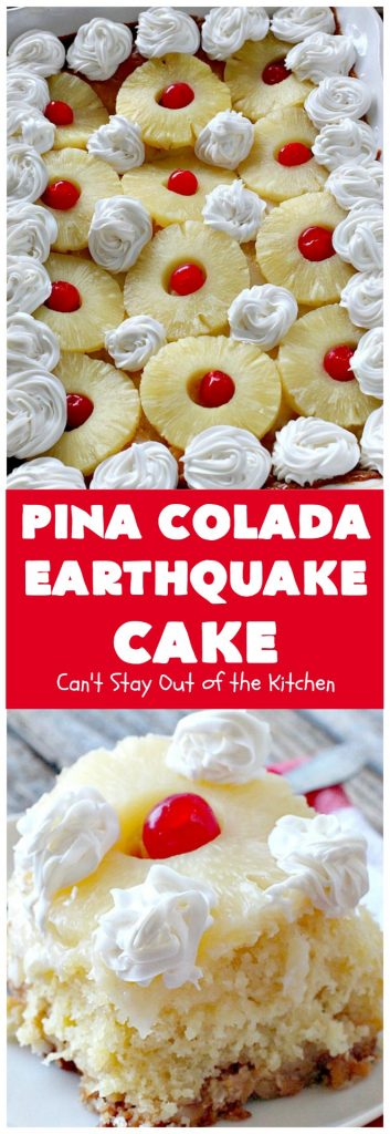 Pina Colada Earthquake Cake | Can't Stay Out of the Kitchen