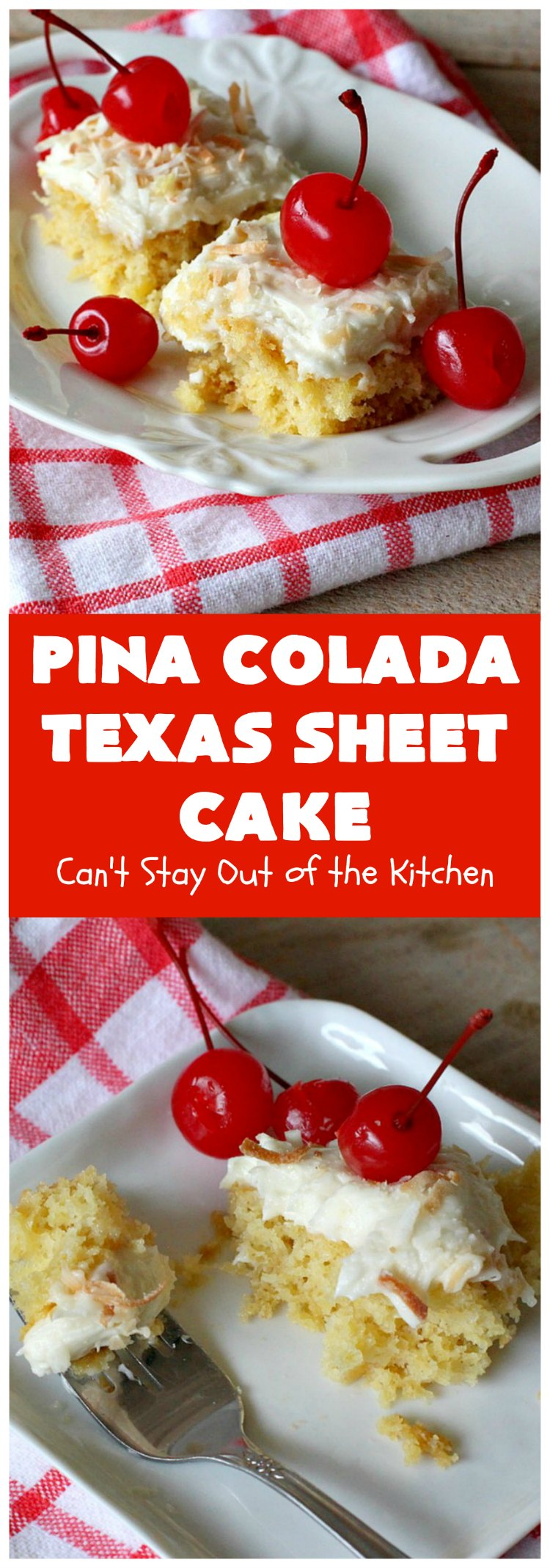 Pina Colada Texas Sheet Cake | Can't Stay Out of the Kitchen