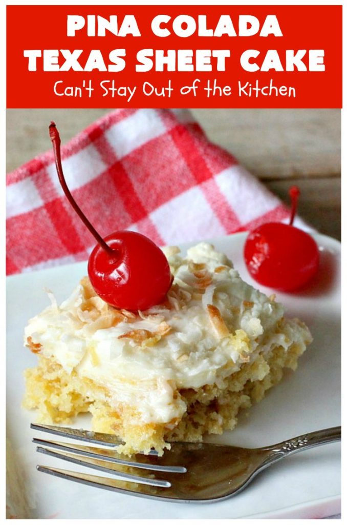 Pina Colada Texas Sheet Cake | Can't Stay Out of the Kitchen | This fantastic #cake is filled with #Pineapple & #coconut for fantastic #PinaColada flavors. The #CreamCheese icing is to die for! It's easy to make & terrific for a #holiday #dessert like #Christmas. #HolidayDessert #PineappleDessert #PinaColadaDessert #TexasSheetCake #PinaColadaTexasSheetCake