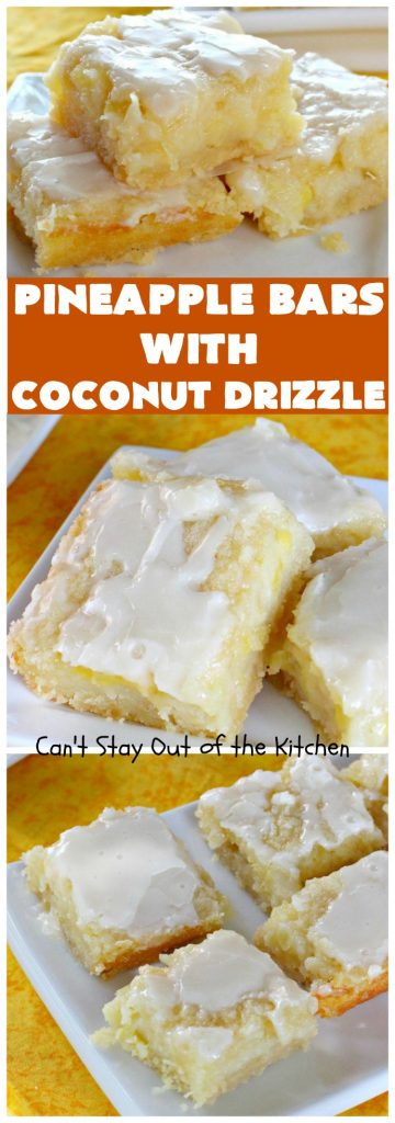 Pineapple Bars with Coconut Drizzle | Can't Stay Out of the Kitchen