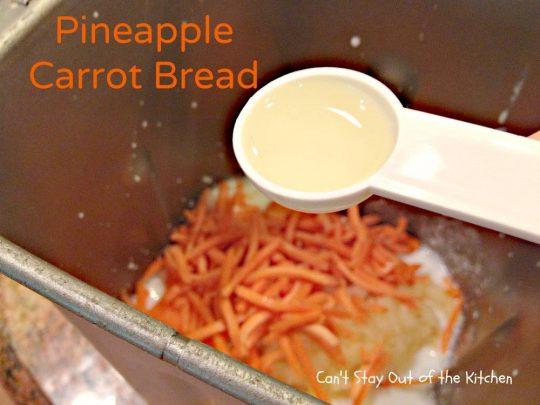 Pineapple Carrot Bread - IMG_0120