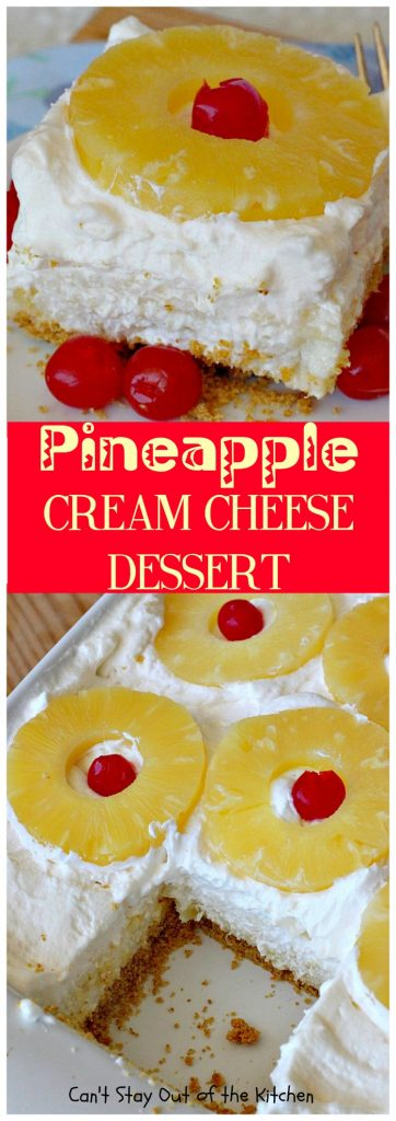 Pineapple Cream Cheese Dessert | Can't Stay Out of the Kitchen
