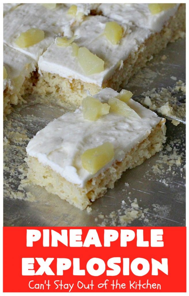 Pineapple Explosion | Can't Stay Out of the Kitchen | get quadruple the #pineapple whammy with #PineappleCakeMix & #PineapplePieFilling in the #cake & #PineappleExtract & #PineappleTidbits in the luscious #CreamCheese icing! Knock the socks off your company with this amazing #dessert! #Holiday #HolidayDessert #PineappleDessert #PineappleSheetCake #PineappleExplosion #PineappleExplosionCake