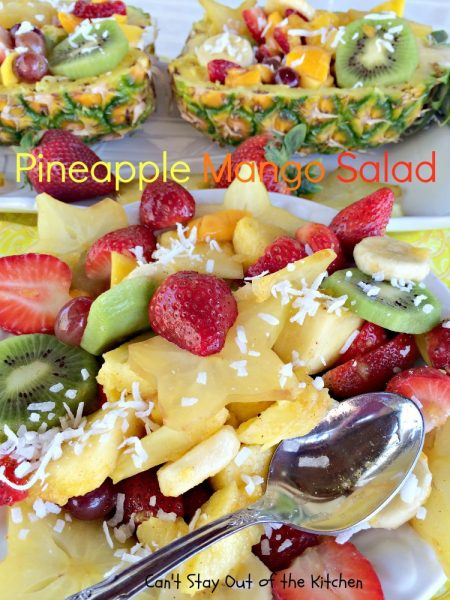 Pineapple Mango Salad | Can't Stay Out of the Kitchen