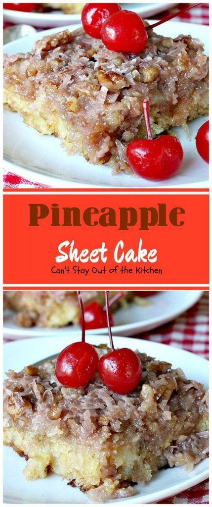 Pineapple Sheet Cake | Can't Stay Out of the Kitchen