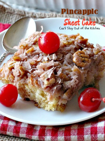 Pineapple Sheet Cake | Can't Stay Out of the Kitchen | delicious one-bowl #cake that's quick & easy & a family favorite. This one has a boiled #coconut & #pecan icing. #dessert #pineapple