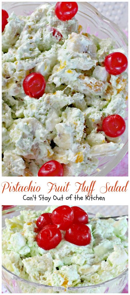 Pistachio Fruit Fluff Salad | Can't Stay Out of the Kitchen