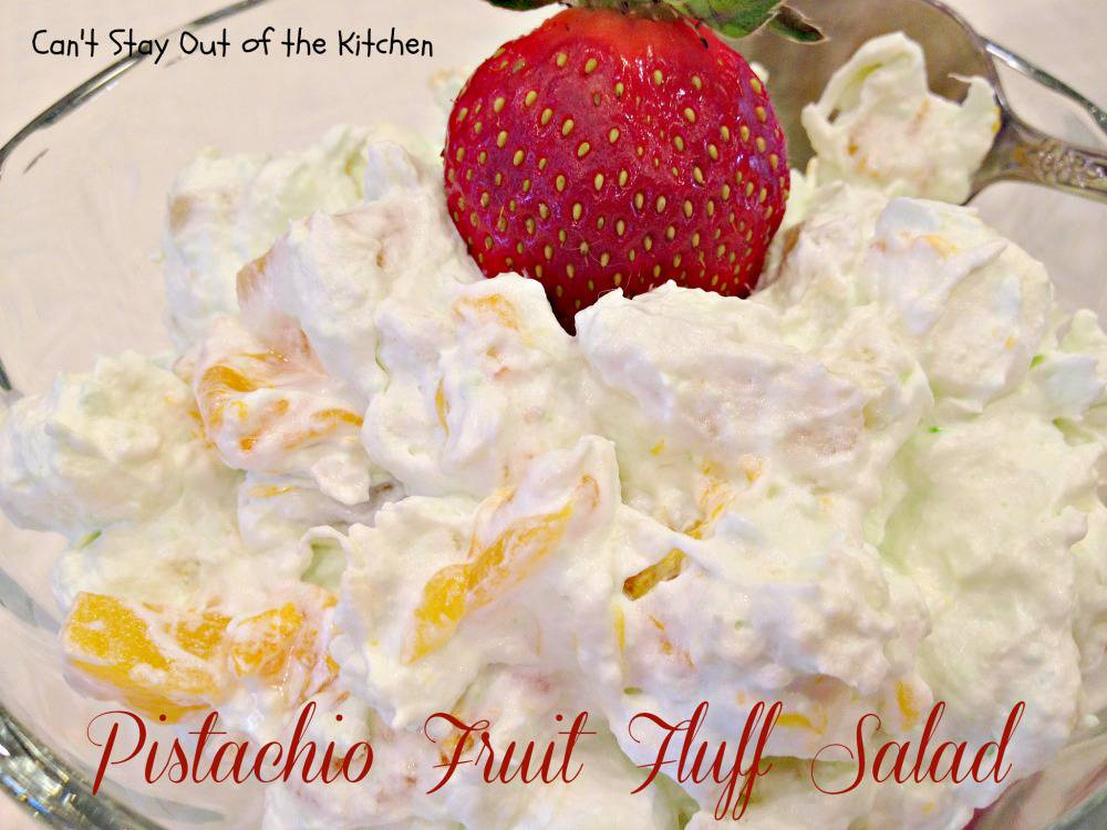 Pistachio Fruit Fluff Salad Can T Stay Out Of The Kitchen