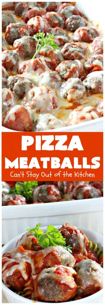 Pizza Meatballs | Can't Stay Out of the Kitchen