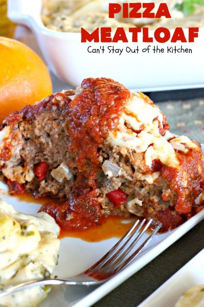 Pizza Meatloaf | Can't Stay Out of the Kitchen | this jazzed up #meatloaf is spectacular & a family favorite. It's got an #Italian flare by adding #mozzallacheese & #spaghettisauce. It tastes like #pizza but in meatloaf form. Terrific weeknight dinner. #beef
