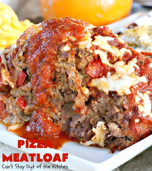Pizza Meatloaf   Can't Stay Out of the Kitchen   this jazzed up #meatloaf is spectacular & a family favorite. It's got an #Italian flare by adding #mozzallacheese & #spaghettisauce. It tastes like #pizza but in meatloaf form. Terrific weeknight dinner. #beef