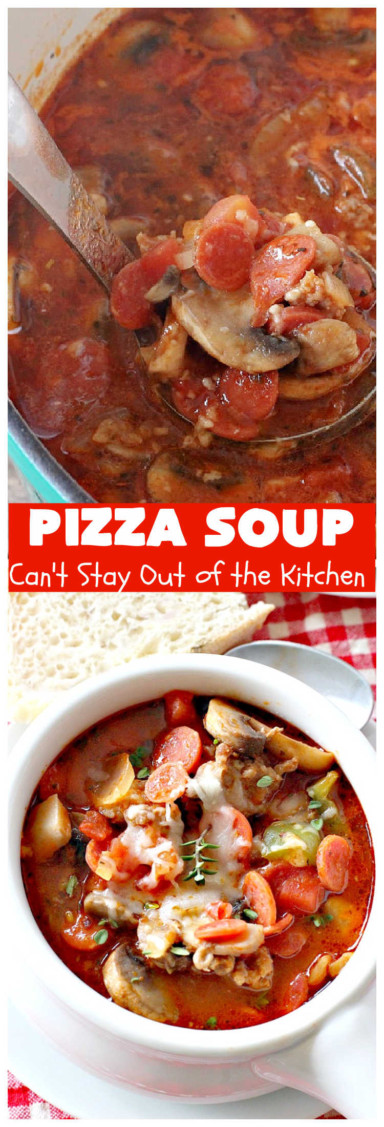 Pizza Soup | Can't Stay Out of the Kitchen | this easy 30-minute #soup is like eating your favorite #pepperoni or #Italian #sausage #pizza but in soup form! It's absolutely terrific. #GlutenFree #PizzaSoup