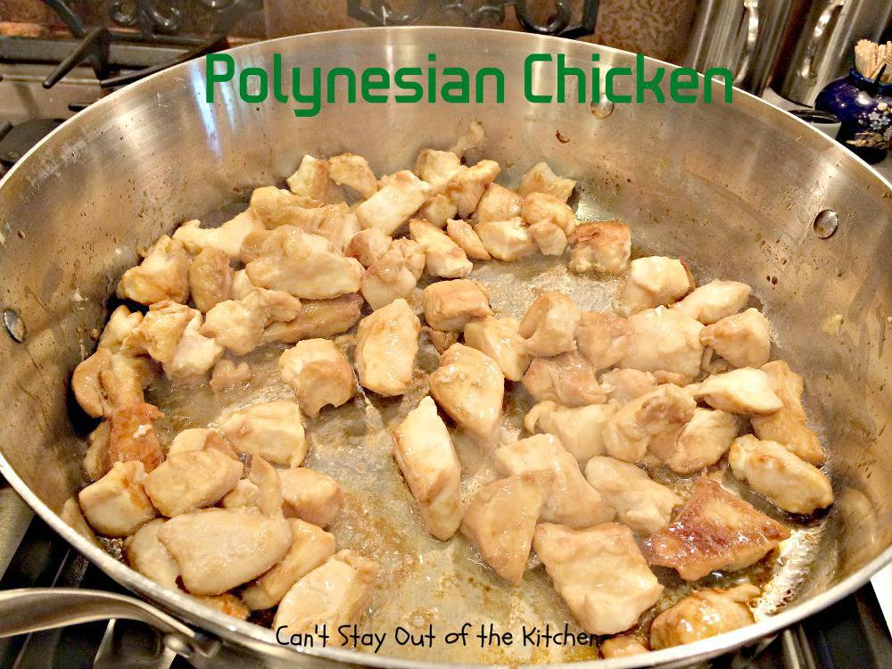 Polynesian Chicken - Can't Stay Out of the Kitchen