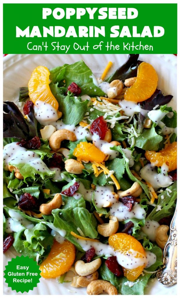 Poppyseed Mandarin Salad | Can't Stay Out of the Kitchen | this quick & easy #salad uses only 7 ingredients including the #SaladDressing. The contrasting savory & sweet flavors are delightful. Great for weeknight dinners. #GlutenFree #MandarinOranges #cashews #CheddarCheese #SwissCheese #cranberries #PoppyseedMandarinSalad