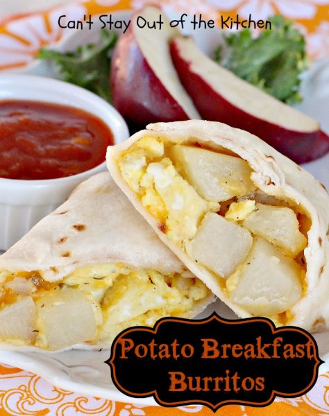 Potato Breakfast Burritos | Can't Stay Out of the Kitchen