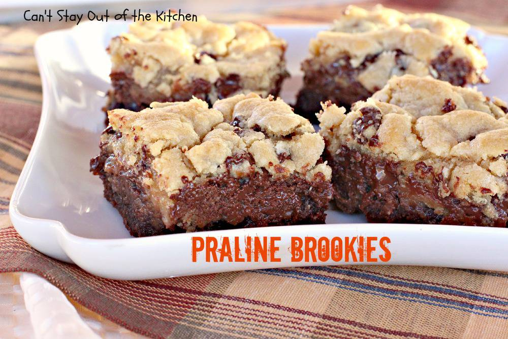 Praline Brookies - Can't Stay Out of the Kitchen