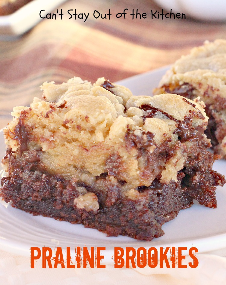 Praline Brookies | Can't Stay Out of the Kitchen