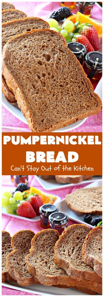 Pumpernickel Bread | Can't Stay Out of the Kitchen