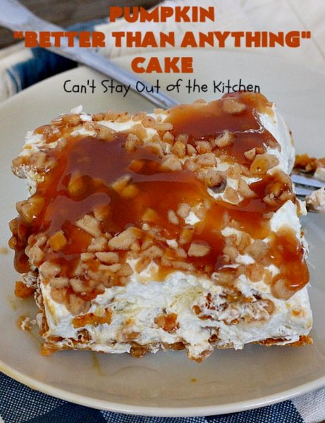Pumpkin Better Than Anything Cake | Can't Stay Out of the Kitchen | this is one of the best #desserts I've ever tried. The #pumpkin #pokecake is filled with sweetened condensed milk so it's extremely moist. This easy #recipe also uses #HeathEnglishToffeeBit & #CaramelSundaeSauce. You'll be drooling after the first bite! #PumpkinCake #cake #CoolWhip #PumpkinDessert #EasyDessert #HolidayDessert #ThanksgivingDessert #ChristmasDessert