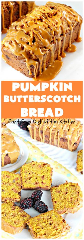 Pumpkin Butterscotch Bread | Can't Stay Out of the Kitchen | this outrageous #pumpkin #bread is filled with #butterscotch chips & has a luscious butterscotch icing. Excellent for #fall #baking or a #holiday #breakfast like #Thanksgiving.