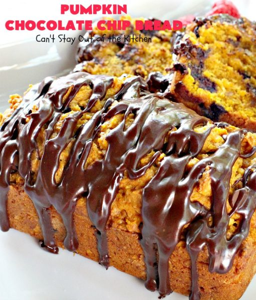 Pumpkin Chocolate Chip Bread | Can't Stay Out of the Kitchen | this awesome & decadent #pumpkin #bread is filled with #chocolate chips & then glazed with chocolate icing. Great #breakfast idea for #holidays like #Thanksgiving.